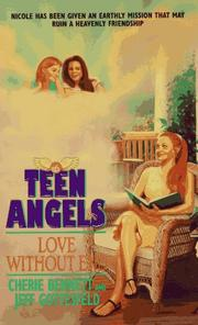 Cover of: Love Without End (Teen Angels)
