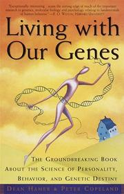 Cover of: Living with Our Genes