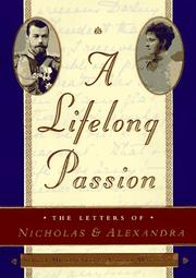 Cover of: A Lifelong Passion: Nicholas and Alexandra