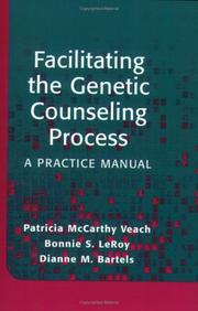 Cover of: Facilitating the Genetic Counseling Process