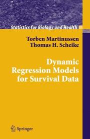 Cover of: Dynamic Regression Models for Survival Data (Statistics for Biology and Health)
