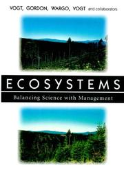 Cover of: Ecosystems: Balancing Science with Management