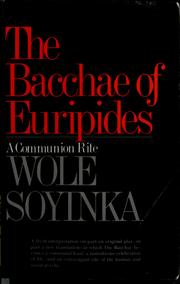 Cover of: Bacchae of Euripides a Communion Rite