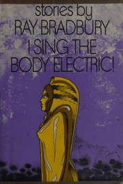 Cover of: I Sing the Body Electric