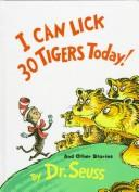 Cover of: I Can Lick 30 Tigers Today! and Other Stories