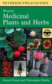 Cover of: A Field Guide to Western Medicinal Plants and Herbs