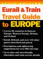 Cover of: Eurail and Train Travel Guide to Europe