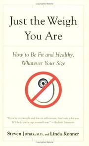 Cover of: Just the Weigh You Are