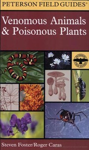 Cover of: A Field Guide to Venomous Animals and Poisonous Plants