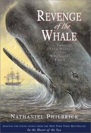 Cover of: Revenge of the Whale: The True Story of the Whaleship Essex