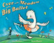 Cover of: Over in the Meadow at the Big Ballet