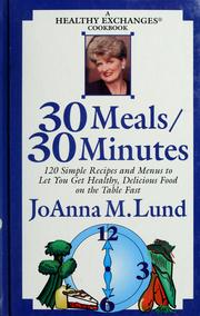 Cover of: 30 Meals / 30 Minutes: A Healthy Exchanges Cookbook
