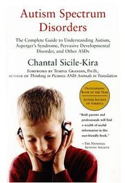 Cover of: Autism Spectrum Disorders: The Complete Guide to Understanding Autism, Asperger's Syndrome, Pervasive Developmental Disorder, and Other ASDs