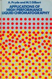 Cover of: Applications of High Performance Liquid Chromatography