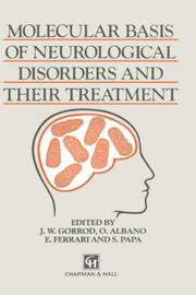Cover of: Molecular Basis of Neurological Disorders and Their Treatment