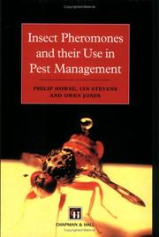 Cover of: Insect Pheromones and Their Use in Pest Management