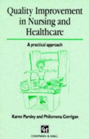Cover of: Quality Improvement in Nursing and Healthcare. A practical approach