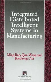 Cover of: Integrated Distributed Intelligent Systems in Manufacturing (Intelligent Manufacturing)