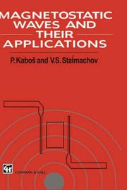 Cover of: Magnetostatic Waves and their Application