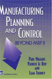 Cover of: Manufacturing Planning and Control - Beyond MRP II