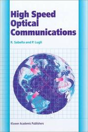 Cover of: High Speed Optical Communications (Telecommunications Technology & Applications Series)