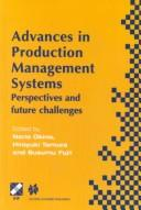 Cover of: Advances in Production Management Systems (IFIP International Federation for Information Processing)