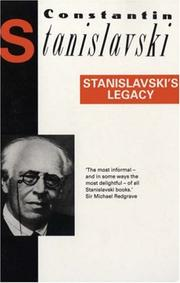 Cover of: Stanislavski's Legacy (Diaries, Letters and Essays)