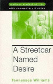 Cover of: A Streetcar Named Desire (Student Editions)