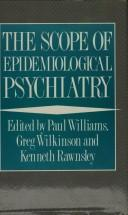 Cover of: The Scope of Epidemiological Psychiatry