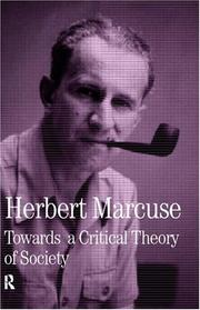 Cover of: Towards a Critical Theory of Society (Collected Papers of Herbert Marcuse) (Collected Papers of Herbert Marcuse)