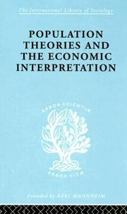 Cover of: Population Theories and the Economic Interpretation: International Library of Sociology B