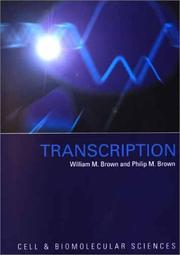 Cover of: Transcription (Cell and Biomolecular Sciences)