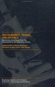 Cover of: Instruments, Travel and Science: Itineraries of Precision from the Seventeenth to the Twentieth Century