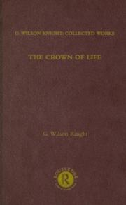 Cover of: The Crown of Life: G. Wilson Knight