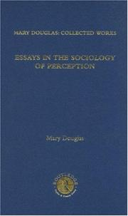 Cover of: Essays in the Sociology of Perception: Mary Douglas