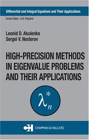 Cover of: High-Precision Methods in Eigenvalue Problems and Their Applications (Differential and Integral Equations and Their Applications)