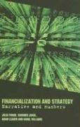 Cover of: Financialization and Strategy