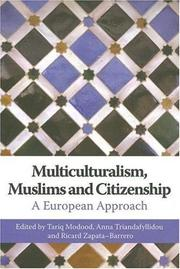 Cover of: Multiculturalism, Muslims and Citizenship