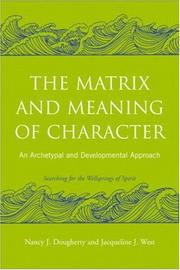 Cover of: The Matrix and Meaning of Character