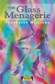 Cover of: The Glass Menagerie (Heinemann Plays)