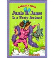 Cover of: Junie B. Jones Is a Party Animal (Junie B. Jones #10)