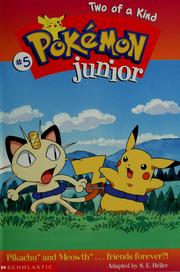 Cover of: Two of a Kind (Pokémon Junior Chapter Book)
