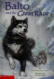 Cover of: Balto and the Great Race
