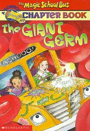 Cover of: The Giant Germ (The Magic School Bus Chapter Books #6)