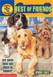 Cover of: Best Of Friends (Puppy Patroal)