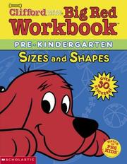 Cover of: Shapes and Sizes (Clifford's Big Red Workbook)
