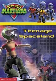 Cover of: Teenage Spaceland (Butt-Ugly Martians)