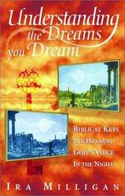 Cover of: Understanding the dreams you dream