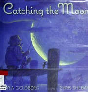 Cover of: Catching the moon