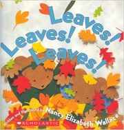 Cover of: Leaves! Leaves! Leaves !